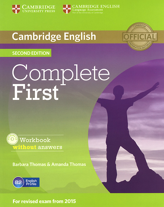 Complete First: Workbook without Answers (+ CD-ROM) objective first 4 edition workbook with answers cd rom