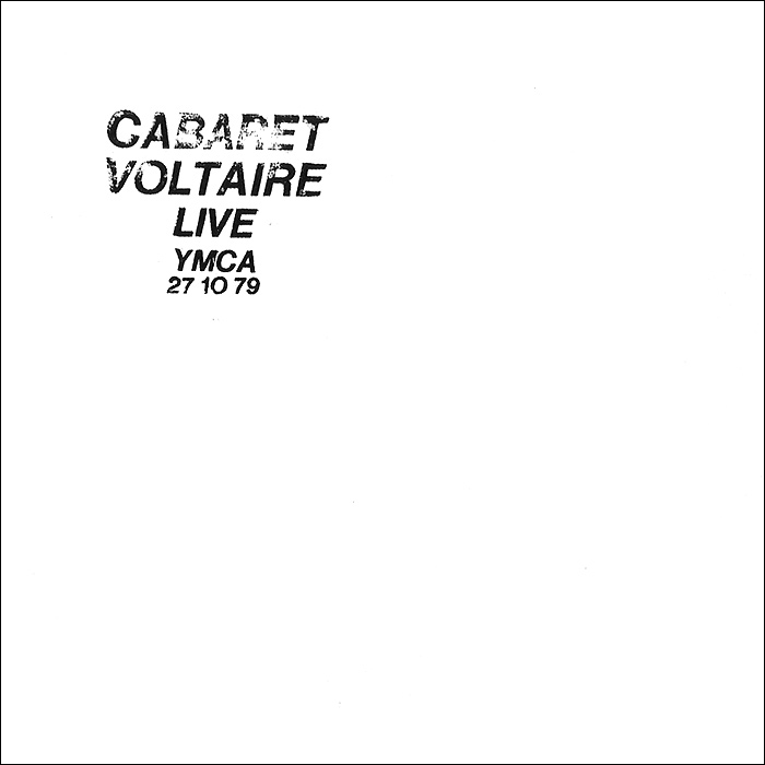 Cabaret Voltaire Cabaret Voltaire Live At The YMCA 271079