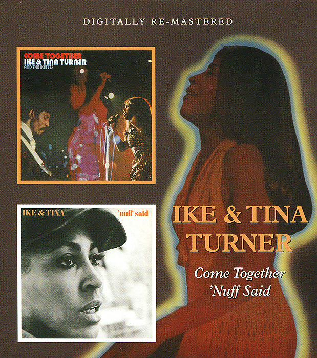 Ike,Тина Тернер Ike & Tina Turner. Come Together / 'Nuff Said цена 2017