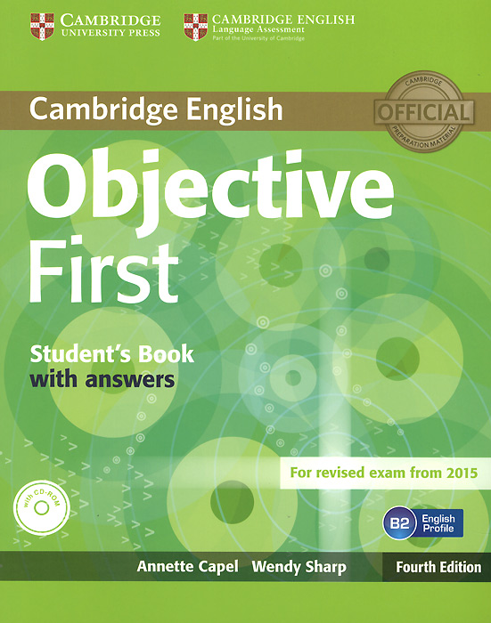Objective First: Student's Book with Answers (+ CD-ROM) objective first 4 edition student s book without answers cd rom