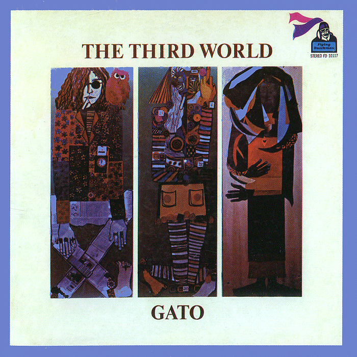 Гато Барбиери Gato Barbieri. The Third World equality the third world