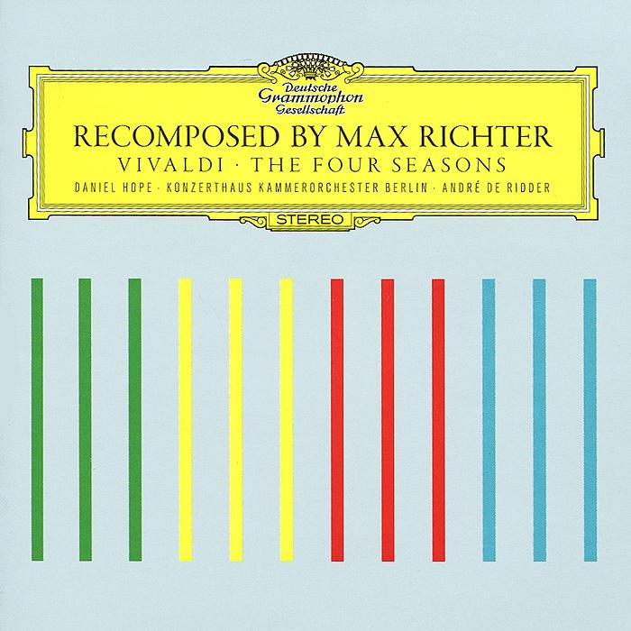 Макс Рихтер,Даниэль Хоуп,Werner Ehrhardt Max Richter. Vivaldi. The Four Seasons энтони ньюман чо лян лин harpsichord and portatif organ vivaldi the four seasons blu ray audio