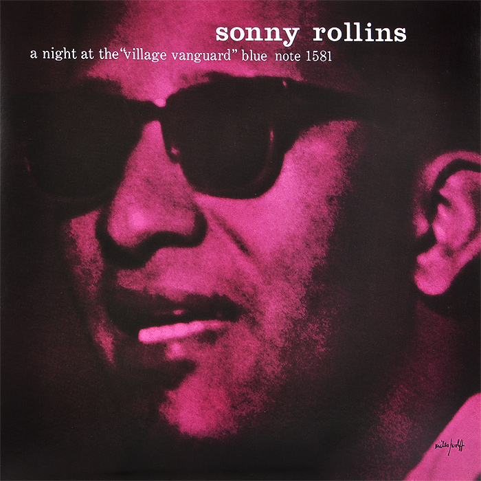 Сонни Роллинз,Wilbur Ware,Элвин Джонс Sonny Rollins. A Night At The Village Vanguard (LP) сонни роллинз sonny rollins holding the stage road shows vol 4