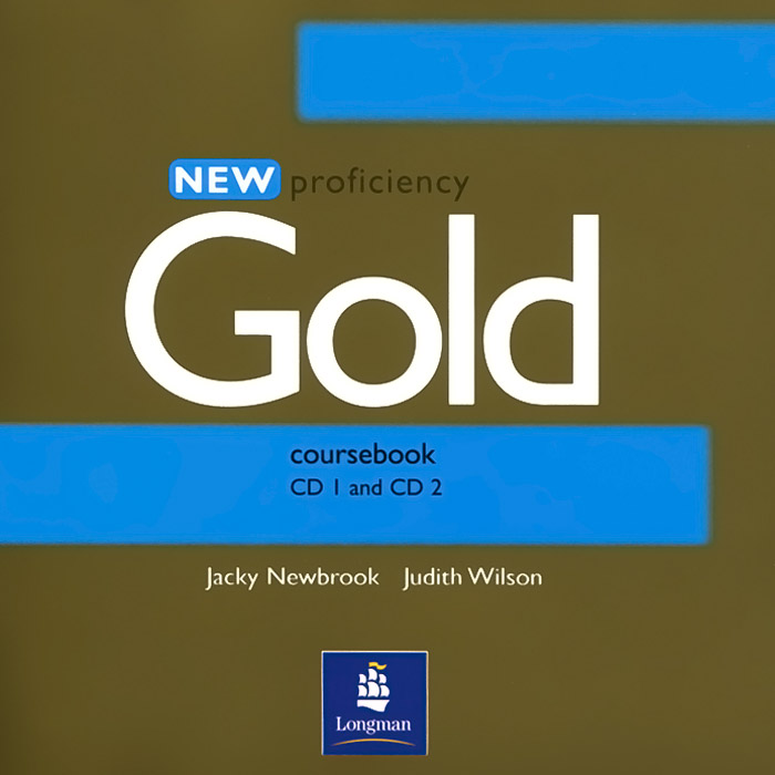 New Proficiency: Gold: Coursebook (аудиокурс на 2 CD) gold first coursebook