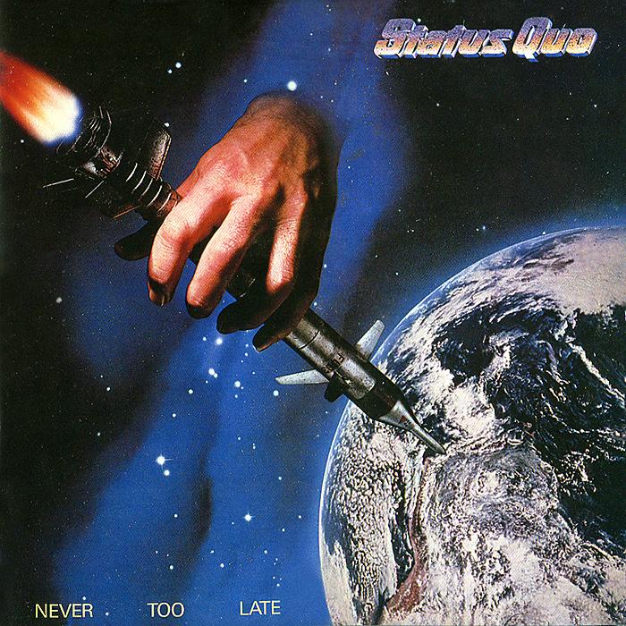 Status Quo Status Quo. Never Too Late status quo status quo piledriver deluxe edition 2 cd