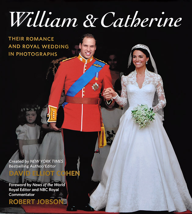 William & Catherine: Their Romance and Royal Wedding in Photographs samuel richardson clarissa or the history of a young lady vol 8