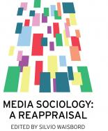 Media Sociology global historical sociology