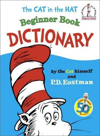 The Cat in the Hat Beginner Book Dictionary the disappearing dictionary a treasury of lost words