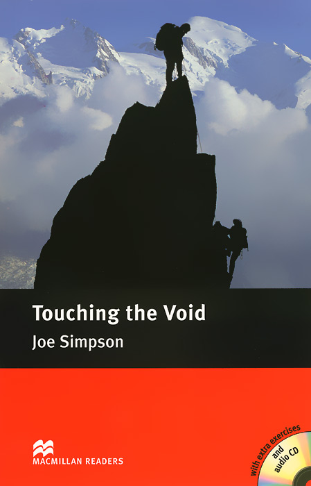 Touching the Void: Intermediate Level (+ 2 CD) rollason j barack obama the story of one man s journey to the white house level 2 сd