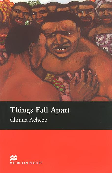 Things Fall Apart: Intermediate Level things fall apart