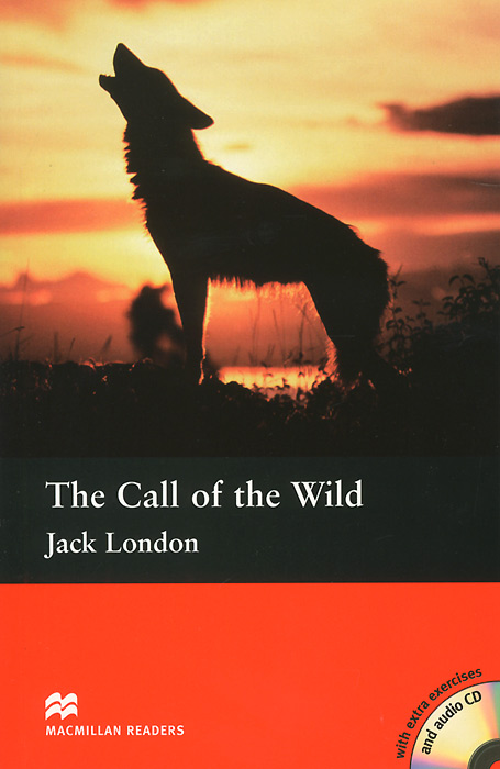The Call of the Wild: Intermediate Level (+ 2 CD) a new lease of death