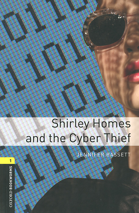 Shirley Homes and the Cyber Thief: Stage 1 (+ CD) jennifer bassett shirley homes and the lithuanian case