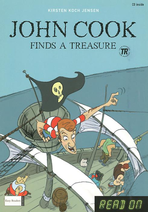 Kirsten Koch Jensen John Cook: Finds а Treasure / John Cook: Meets a Killer (+ CD)