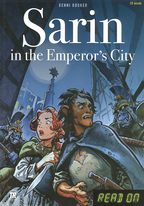 Benni Bodker Sarin in the Emperor's City (+ CD)
