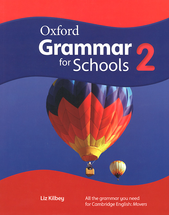 Oxford Grammar for Schools: 2 learn and practise english grammar 1 student s book