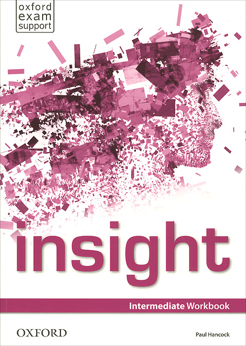 Insight: Intermediate: Workbook roberts rachael sayer mike insight pre intermediate workbook