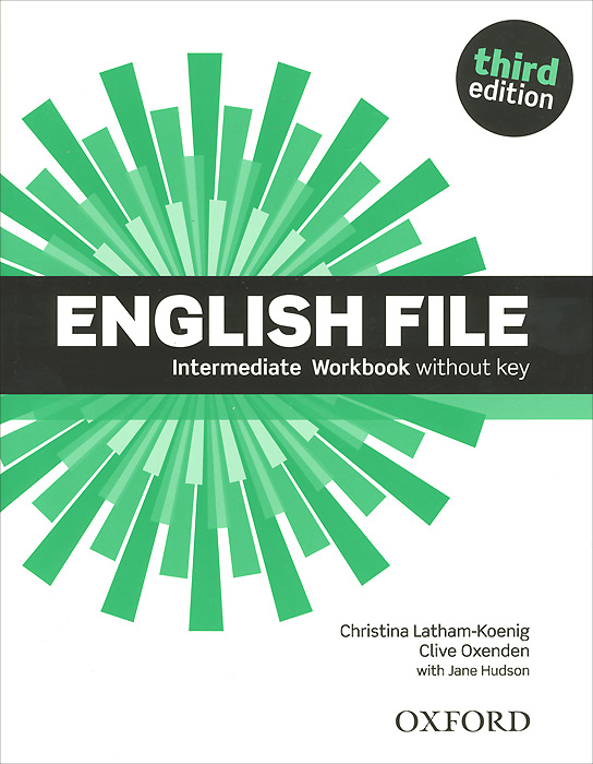 English File: Intermediate: Workbook without Key clare a new total english intermediate workbook with key cd