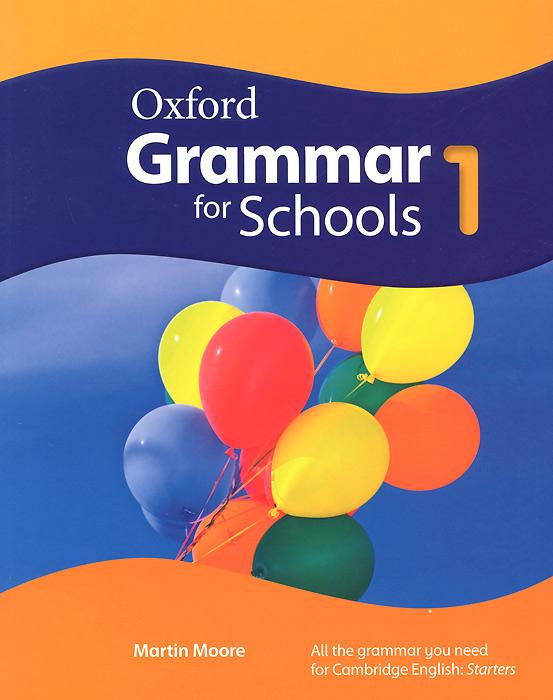 Oxford Grammar for Schools: 1 (+ DVD-ROM) moore martin oxford grammar for schools 1 students book with dvd
