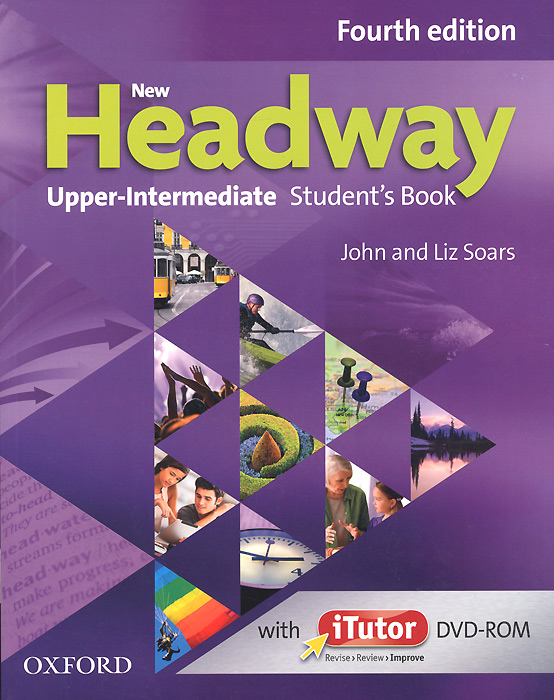 New Headway: Upper-intermediate: Student's Book (+ DVD-ROM) soars l new headway upper intermediate class audio cds 4th edition