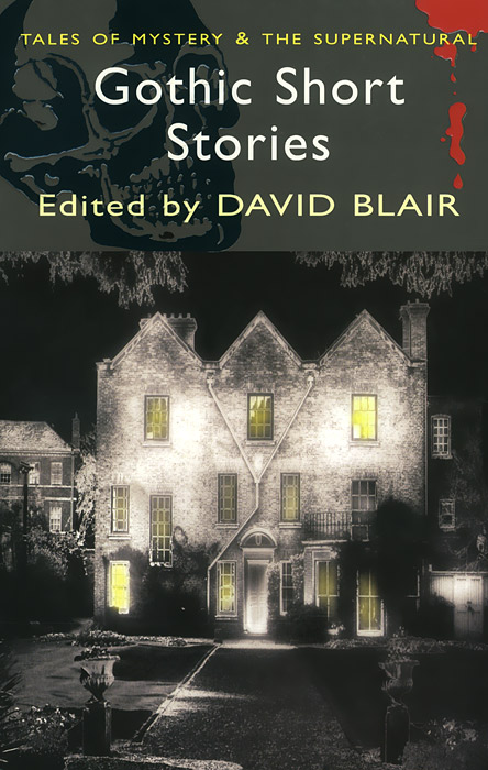 Gothic Short Stories gothic tales