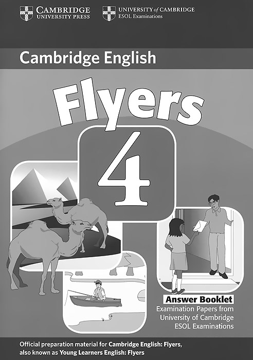 Cambridge Flyers 4: Answer Booklet cambridge movers 1 answer booklet