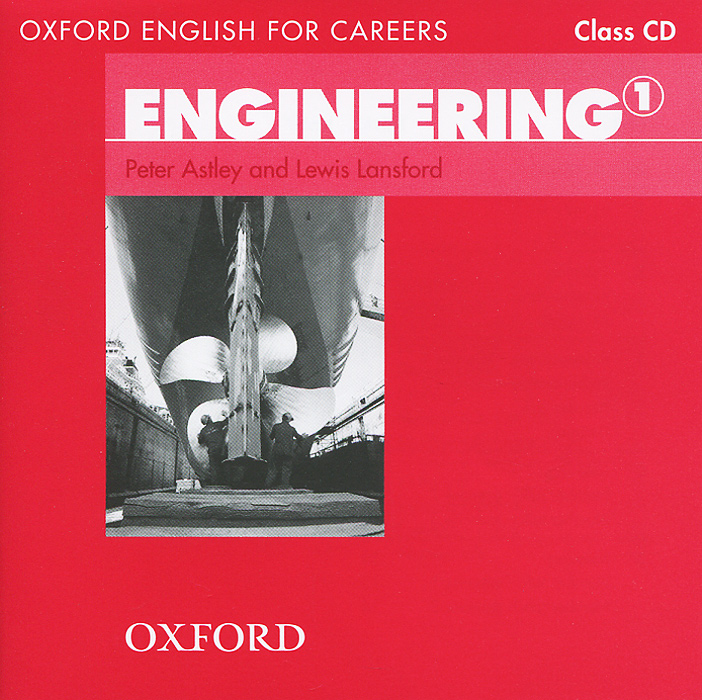 Oxford English for Careers: Engineering 1: Class CD (аудиокурс на CD)