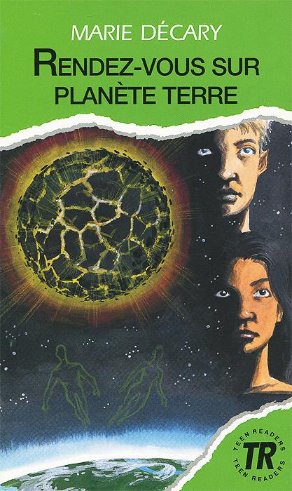 Marie Decary Rendez-vous sur planete Terre: Niveau 2
