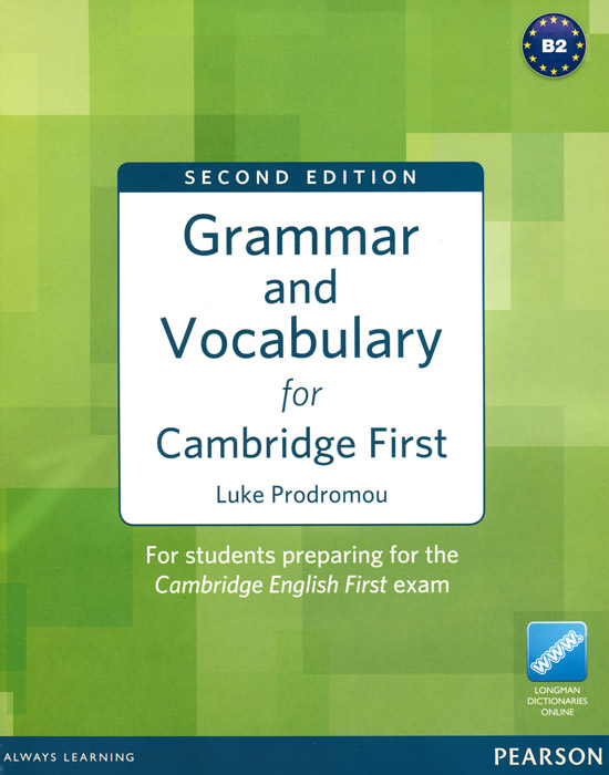 Grammar and Vocabulary for Cambridge First grammar and vocabulary for first and first for schools book with answers