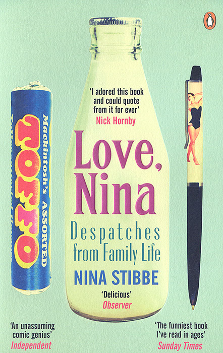 Love, Nina Despatches From Family Life купить