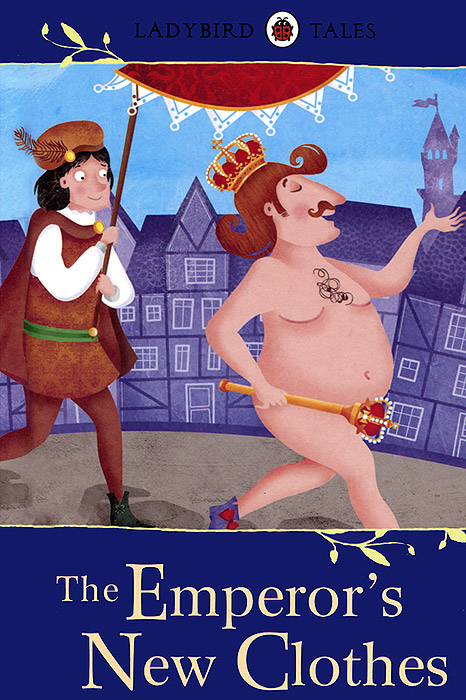 The Emperor's New Clothes the illustrated story of art
