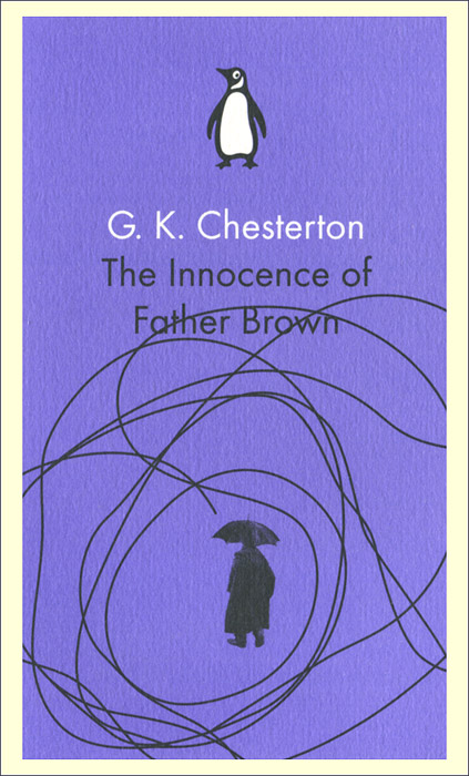 The Innocence of Father Brown гилберт честертон father brown stories