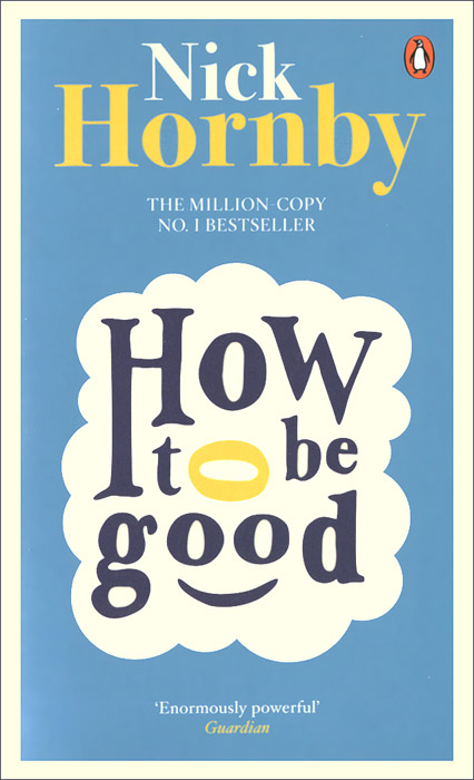 How To Be Good hornby n how to be good