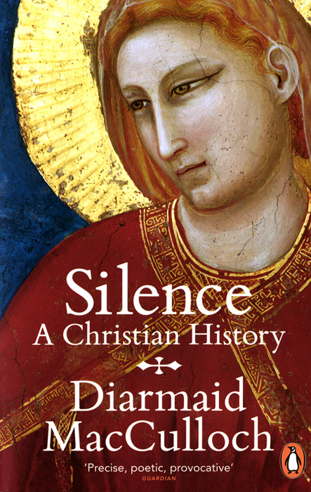 Silence: A Christian History carter lindberg a brief history of christianity