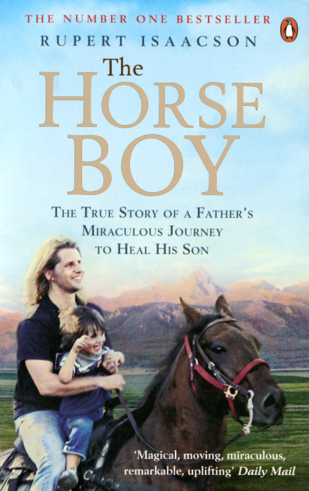 The Horse Boy the one in a million boy