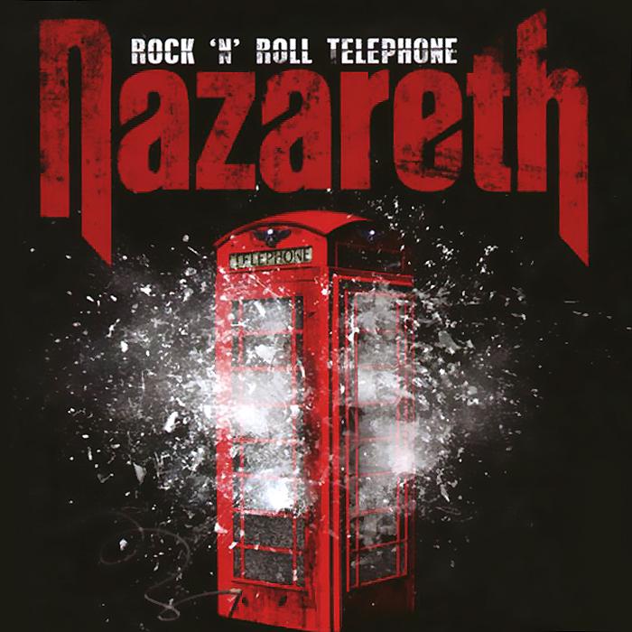Nazareth Nazareth. Rock 'n' Roll Telephone nazareth nazareth loud n proud 180 gr