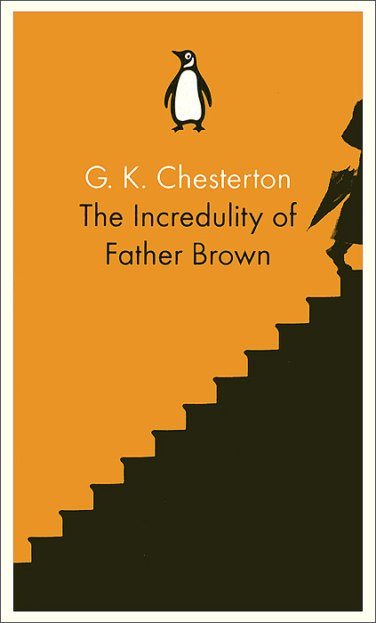 The Incredulity of Father Brown the scandal of father brown
