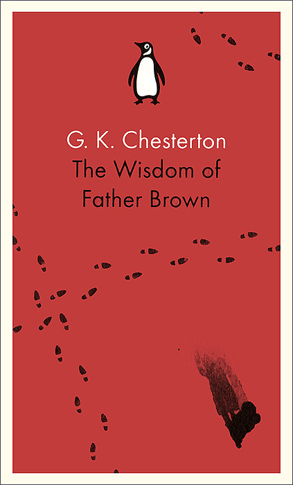 The Wisdom of Father Brown гилберт честертон father brown stories