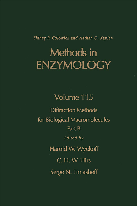 Methods in Enzymology: Volume 115: Diffraction Methods for Biological Macromolecules: Part B