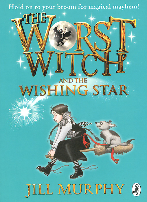 The Worst Witch and the Wishing Star pillywiggins and the tree witch