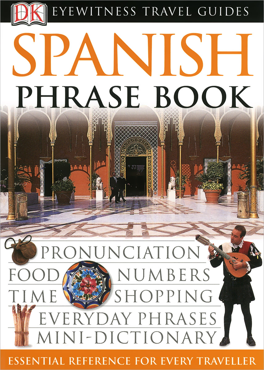 Spanish: Phrase Book russian phrase book