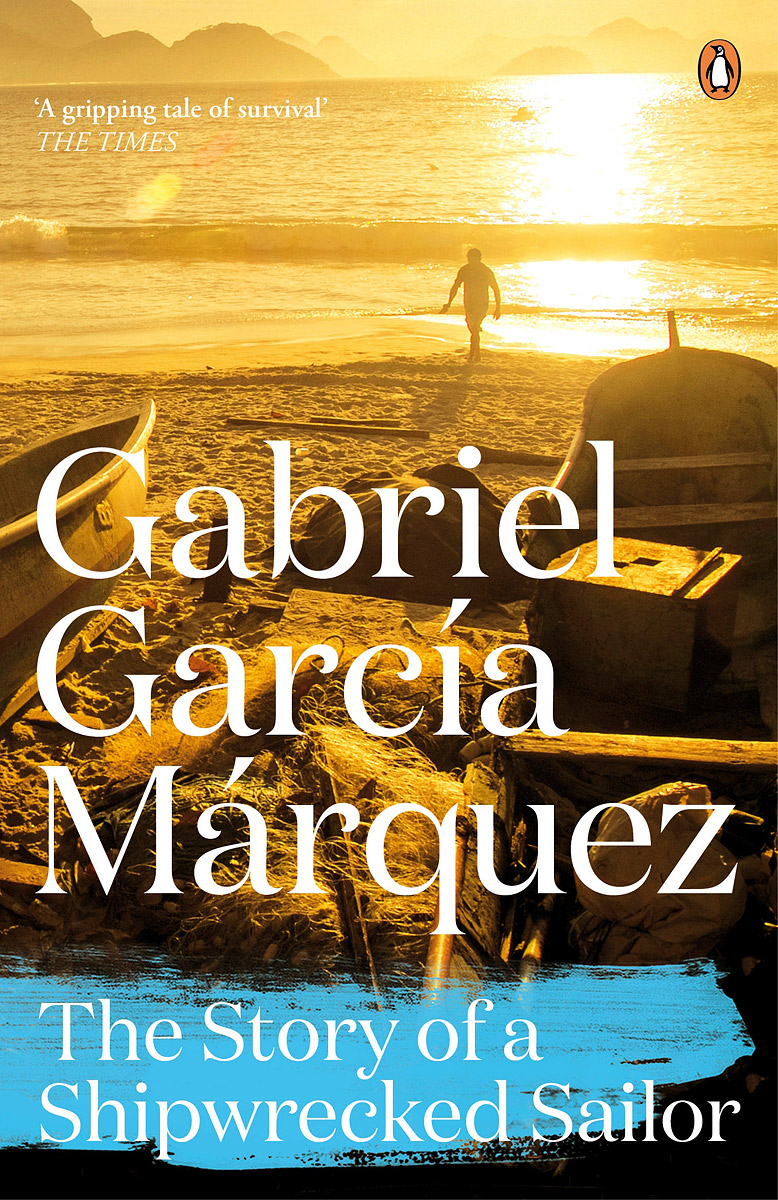 The Story of a Shipwrecked Sailor garcia marquez g one hundred years of solitude