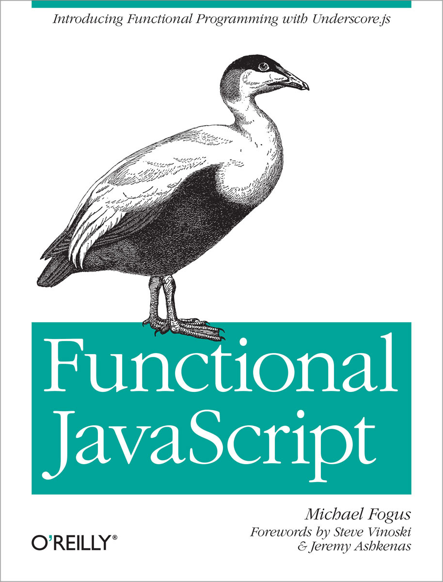 Functional JavaScript: Introducing Functional Programming with Underscore.js functional javascript introducing functional programming with underscore js