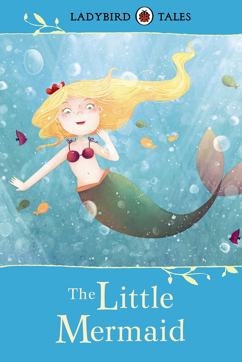 The Little Mermaid ladybird tales classic stories to share
