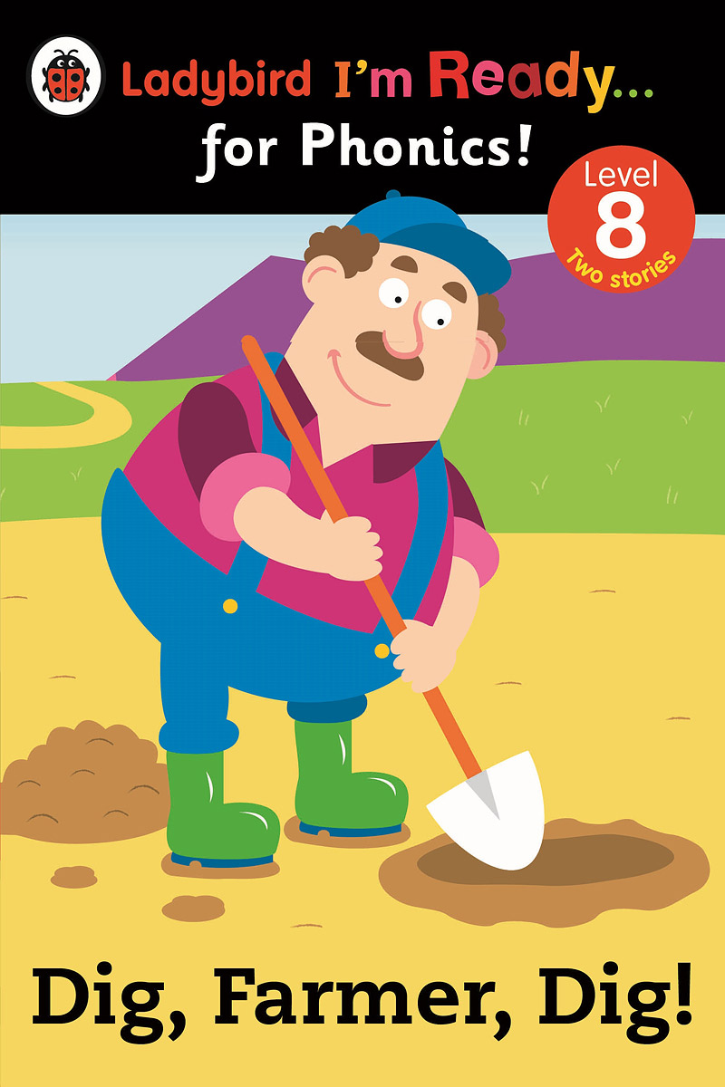 Dig, Farmer, Dig!: Level 8, Зарубежная литература для детей  - купить со скидкой