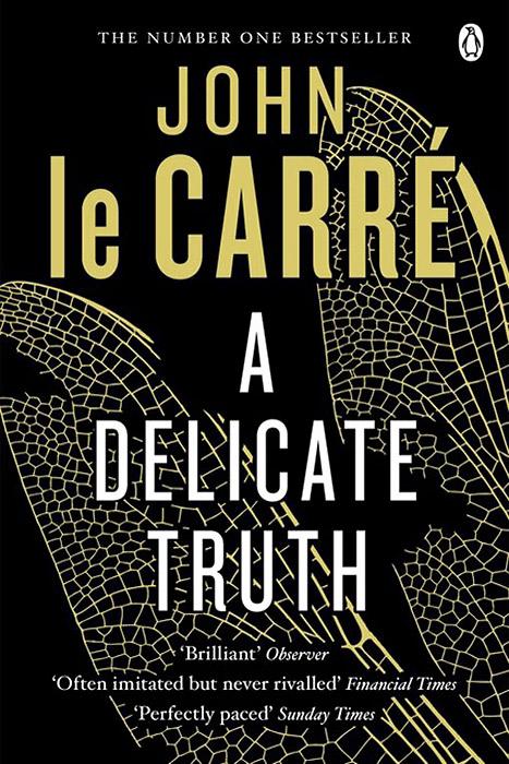 A Delicate Truth john le carre a delicate truth