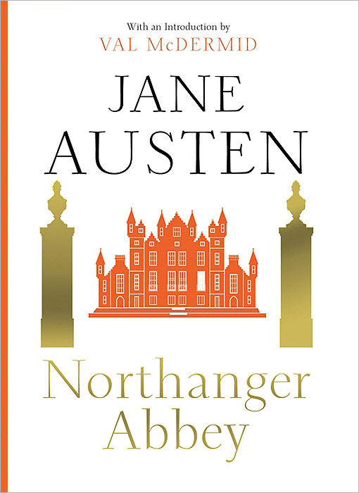 Northanger Abbey the complete novels