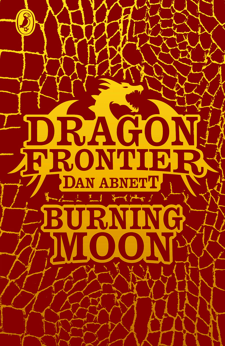 Dragon Frontier: Burning Moon wild life or adventures on the frontier a tale of the early days of the texas republic