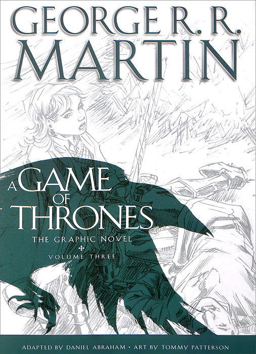 A Game of Thrones: The Graphic Novel: Volume 3 the hedge knight the graphic novel a game of thrones