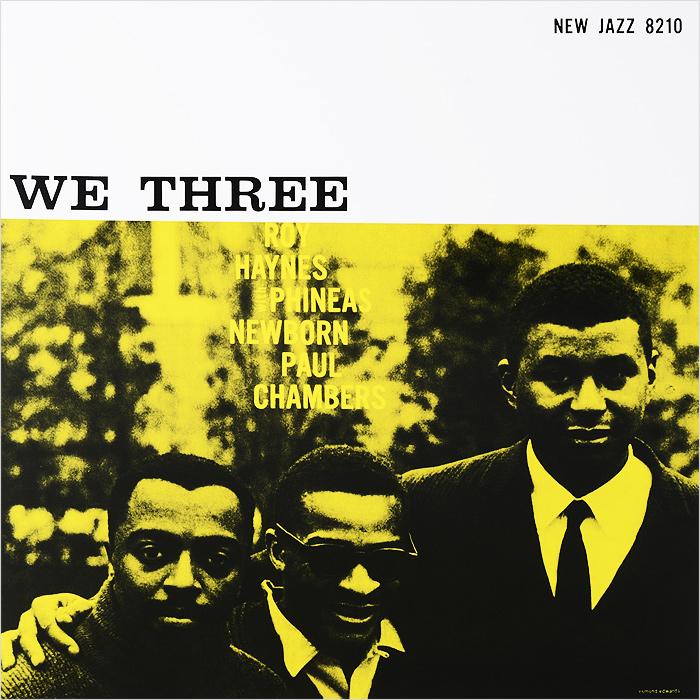 Рой Хейнс,Финис Ньюборн,Пол Чемберс Roy Haynes. We Three (LP) рой эйрс roy ayers ubiquity lifeline lp