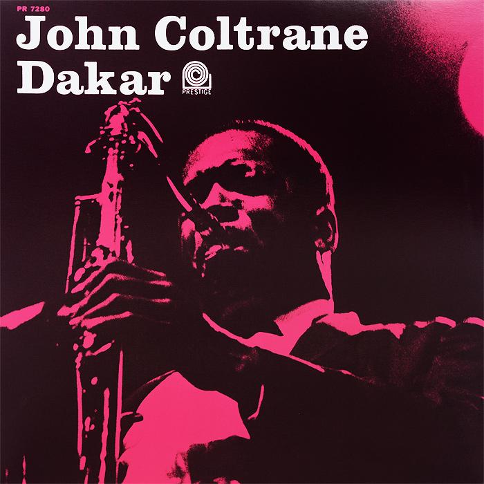 Джон Колтрейн,Сесил Пэйн,Пеппер Адамс,Мэл Уолдрон,Дуг Уоткинс,Арт Тейлор John Coltrane. Dakar (LP) джон колтрейн john coltrane concert in japan